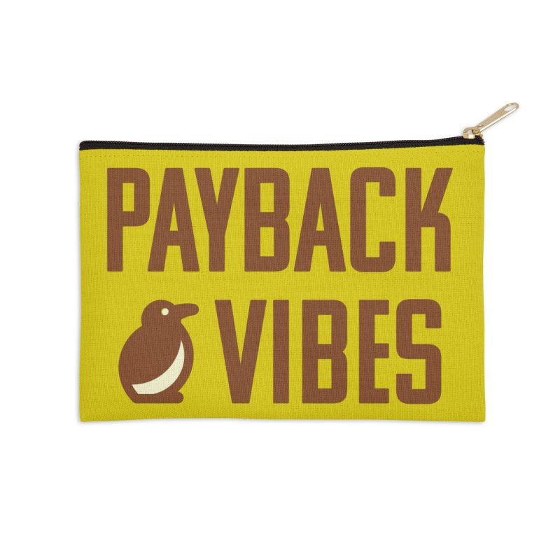 Payback Penguin - Payback Vibes Accessories Zip Pouch by Payback Penguin