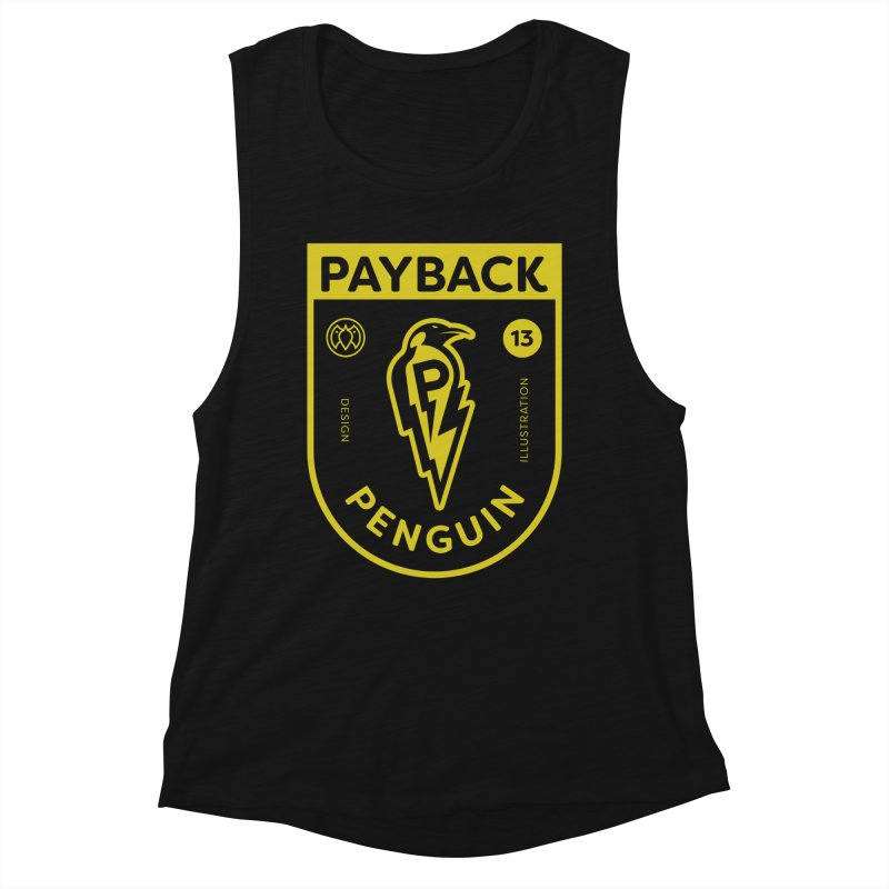Women's None by Payback Penguin