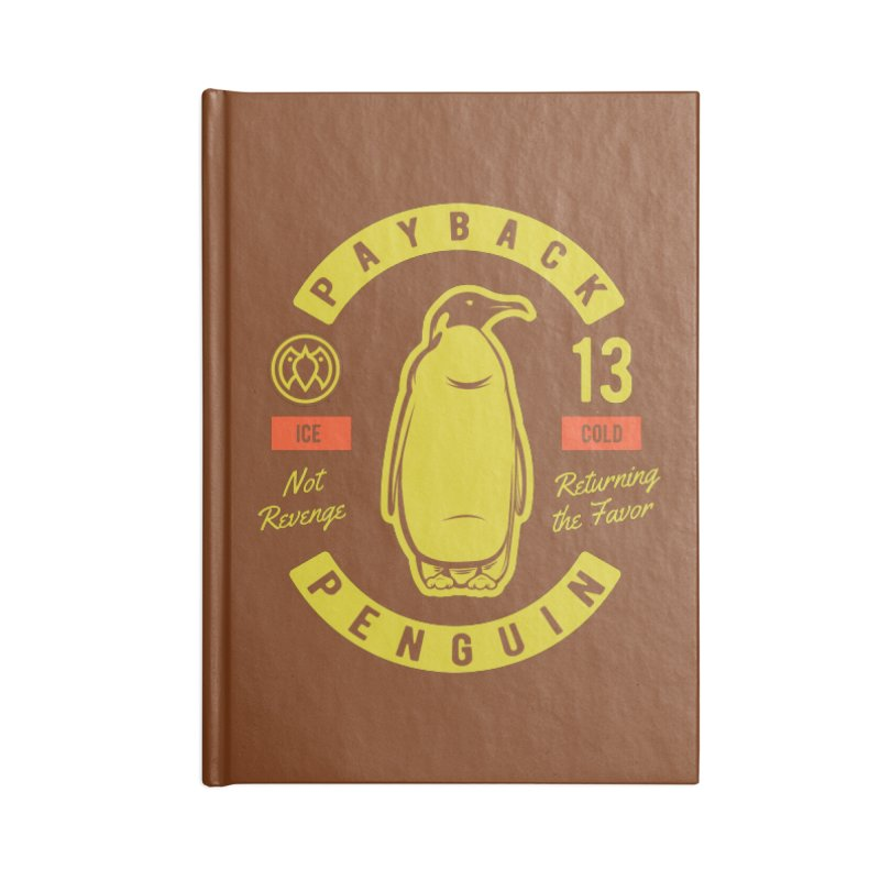 Payback Penguin - Ice Cold - Dark Accessories Blank Journal Notebook by Payback Penguin