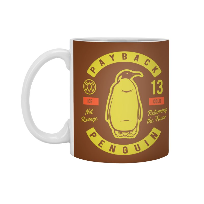 Payback Penguin - Ice Cold - Dark Accessories Mug by Payback Penguin