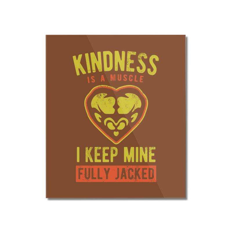 Payback Penguin - Kindness (Brown) Home Mounted Acrylic Print by Payback Penguin