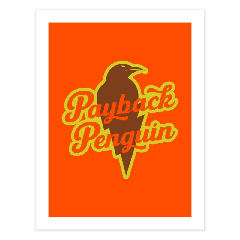 Bolt Penguin - Orange Home Fine Art Print by Payback Penguin