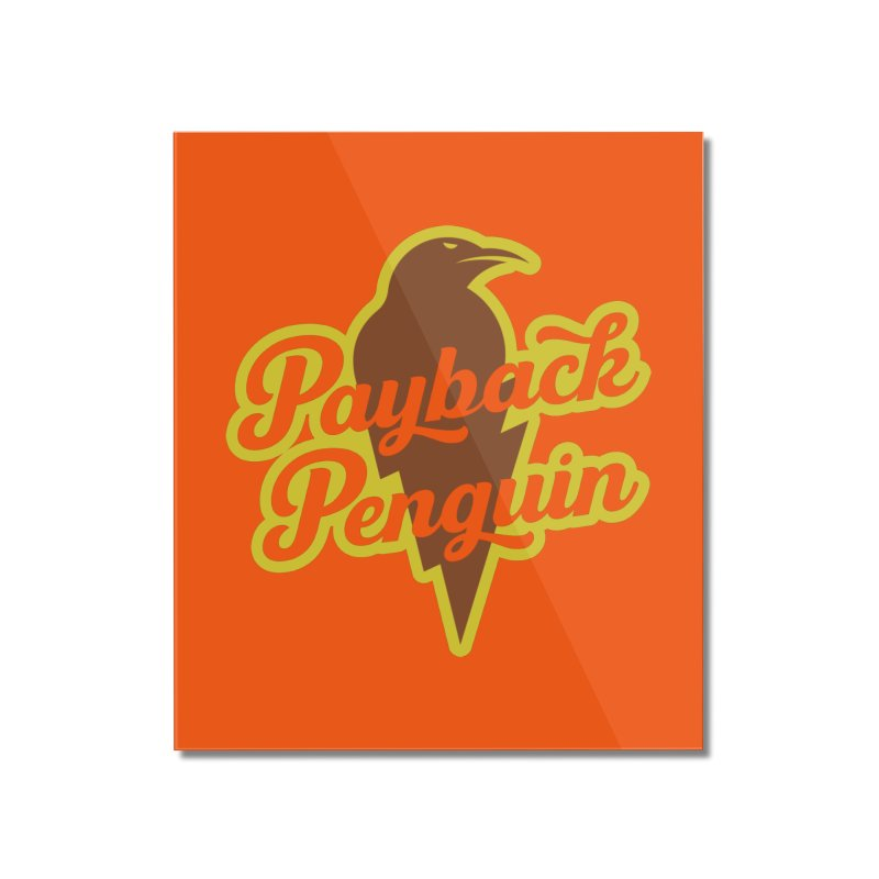 Bolt Penguin - Orange Home Mounted Acrylic Print by Payback Penguin