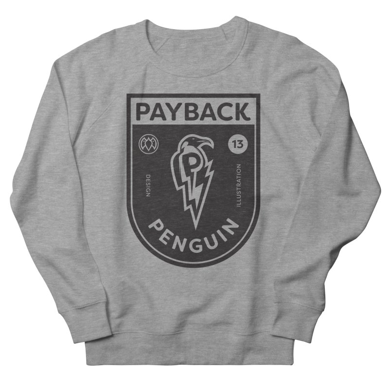 Payback Penguin Shocker Shield Women's French Terry Sweatshirt by Payback Penguin