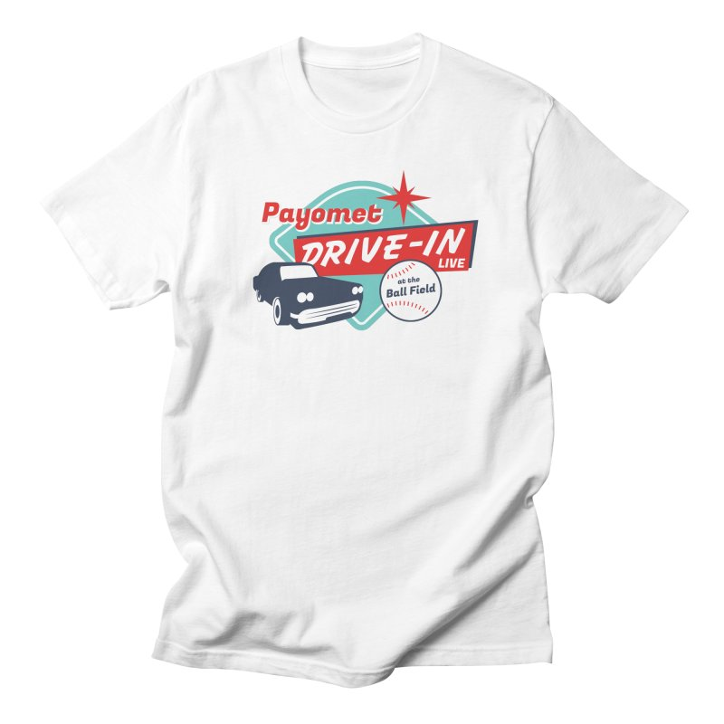 Get your Payomet Drive-In Live at the Ball Field! Men's T-Shirt by Payomet's Shop