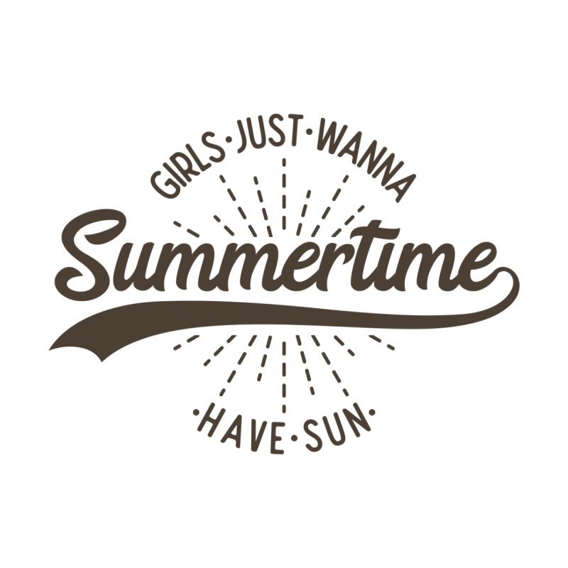 Summertime - Girls Just Wanna Have Sun Women's Scoop Neck by Pbatu's Artist Shop