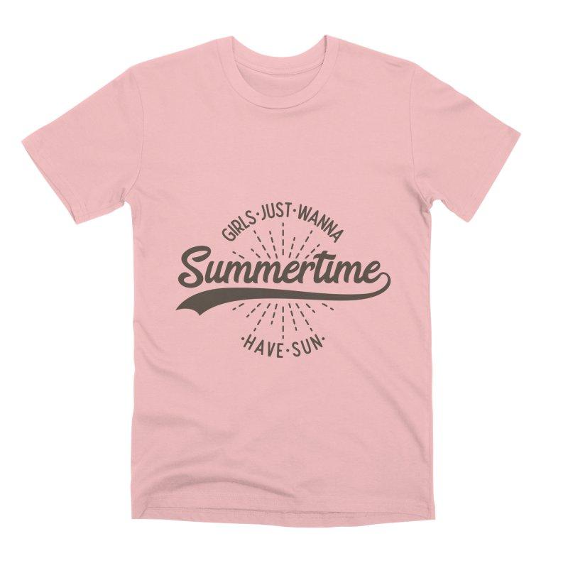 Summertime - Girls Just Wanna Have Sun Men's Premium T-Shirt by Pbatu's Artist Shop