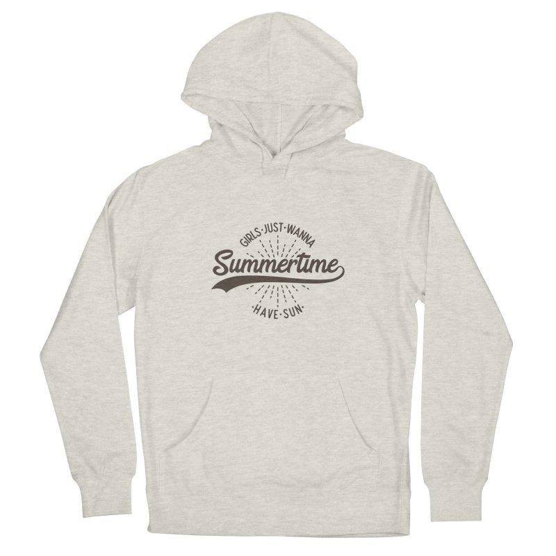 Summertime - Girls Just Wanna Have Sun Women's Pullover Hoody by Pbatu's Artist Shop