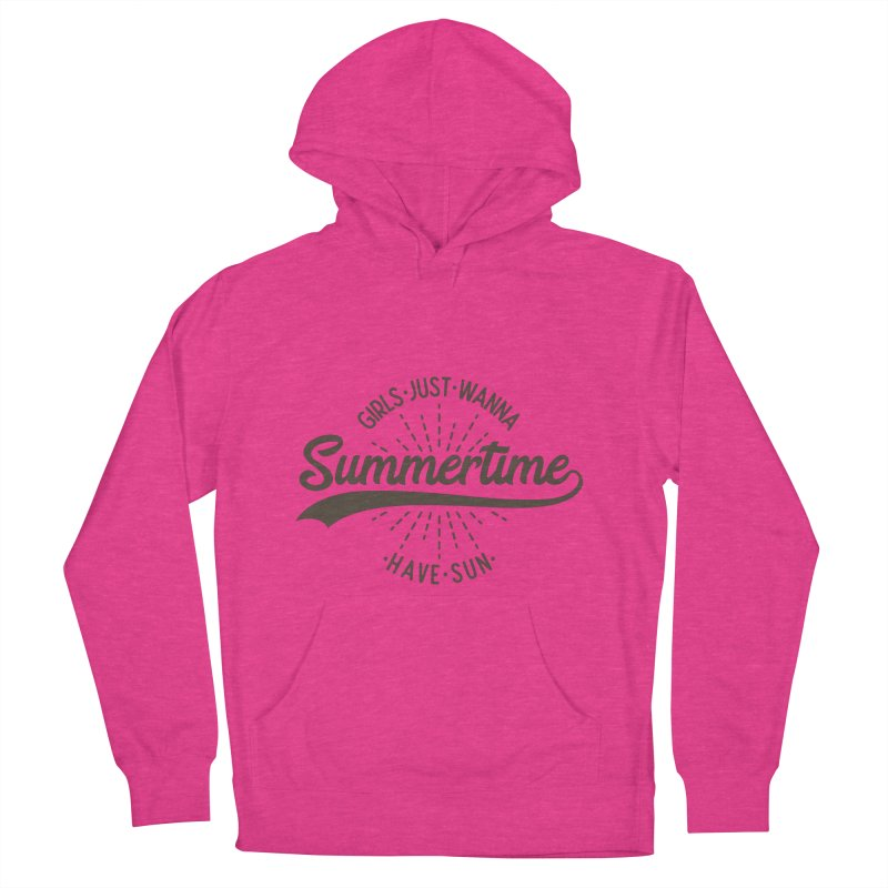 Summertime - Girls Just Wanna Have Sun Men's French Terry Pullover Hoody by Pbatu's Artist Shop