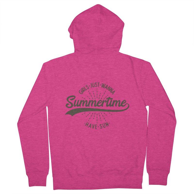 Summertime - Girls Just Wanna Have Sun Women's French Terry Zip-Up Hoody by Pbatu's Artist Shop