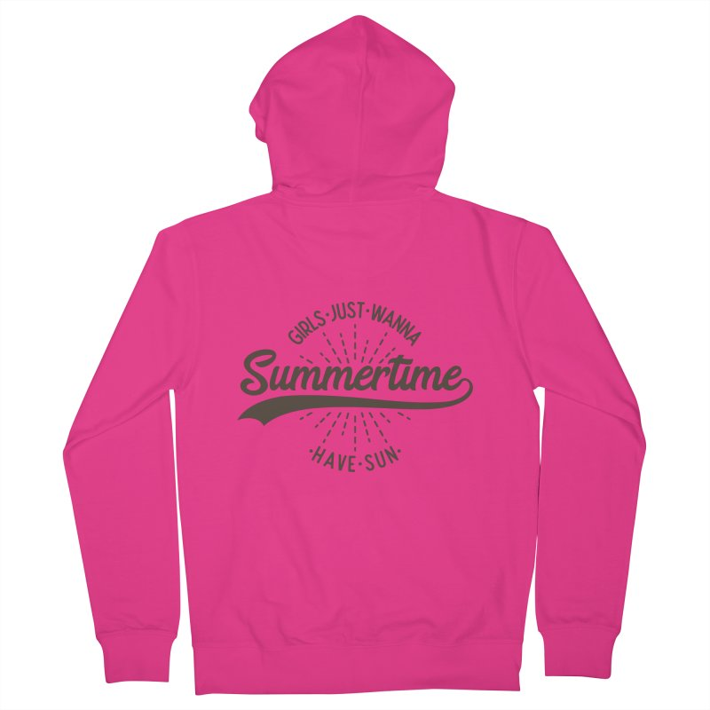 Summertime - Girls Just Wanna Have Sun Men's French Terry Zip-Up Hoody by Pbatu's Artist Shop