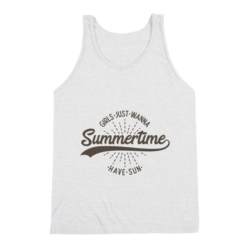 Summertime - Girls Just Wanna Have Sun Men's Triblend Tank by Pbatu's Artist Shop