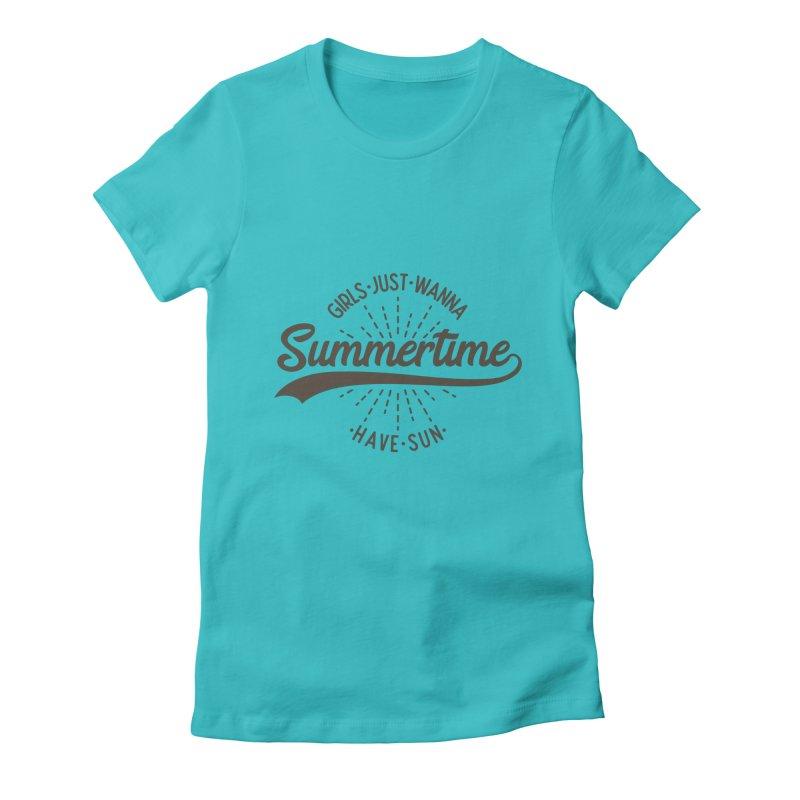 Summertime - Girls Just Wanna Have Sun Women's T-Shirt by Pbatu's Artist Shop
