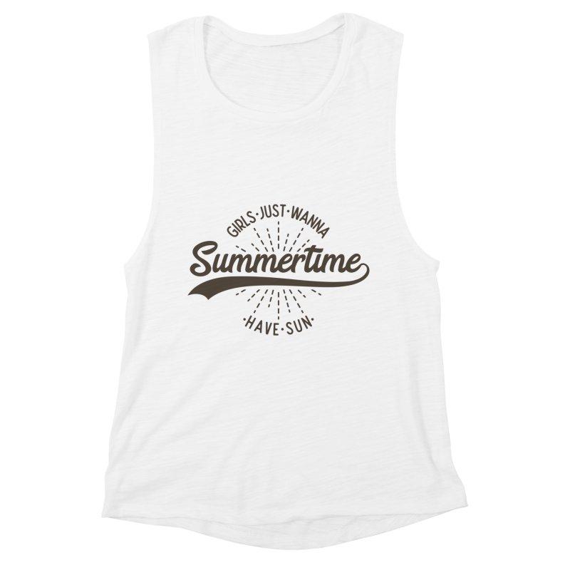 Summertime - Girls Just Wanna Have Sun Women's Muscle Tank by Pbatu's Artist Shop