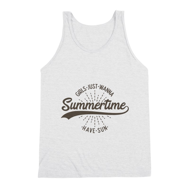 Summertime - Girls Just Wanna Have Sun Men's Triblend Tank by Pbatu's Artist Shop