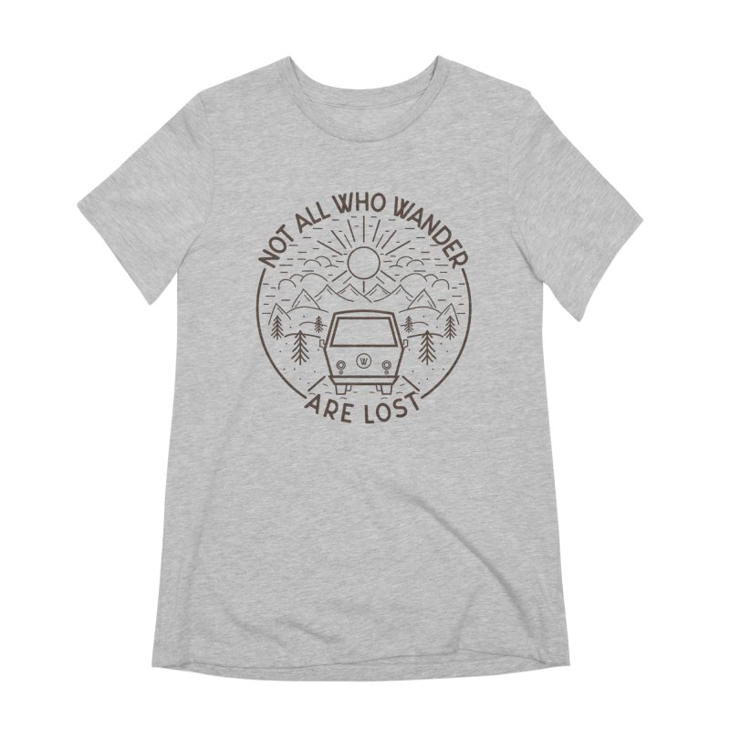 Not all Who Wander are Lost Women's T-Shirt by Pbatu's Artist Shop