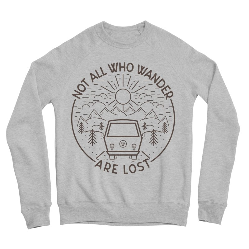 Not all Who Wander are Lost Women's Sponge Fleece Sweatshirt by Pbatu's Artist Shop