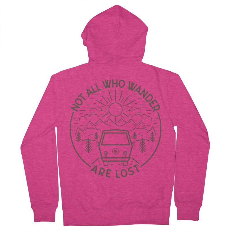 Not all Who Wander are Lost Women's French Terry Zip-Up Hoody by Pbatu's Artist Shop