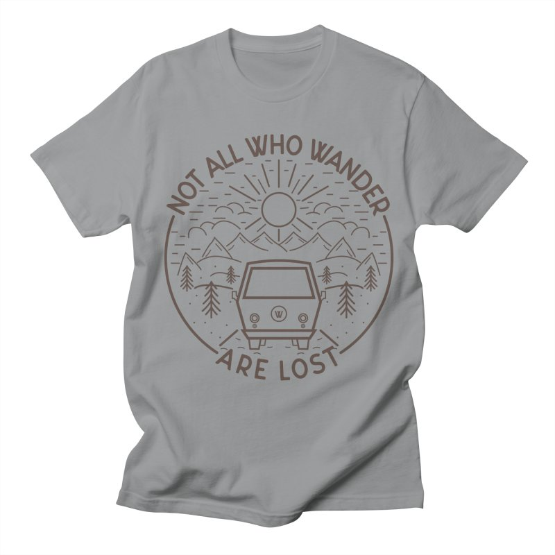 Not all Who Wander are Lost Women's Regular Unisex T-Shirt by Pbatu's Artist Shop