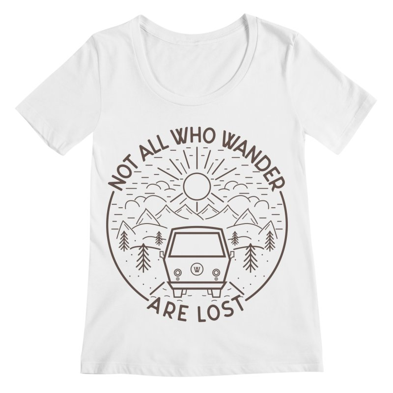 Not all Who Wander are Lost Women's Regular Scoop Neck by Pbatu's Artist Shop