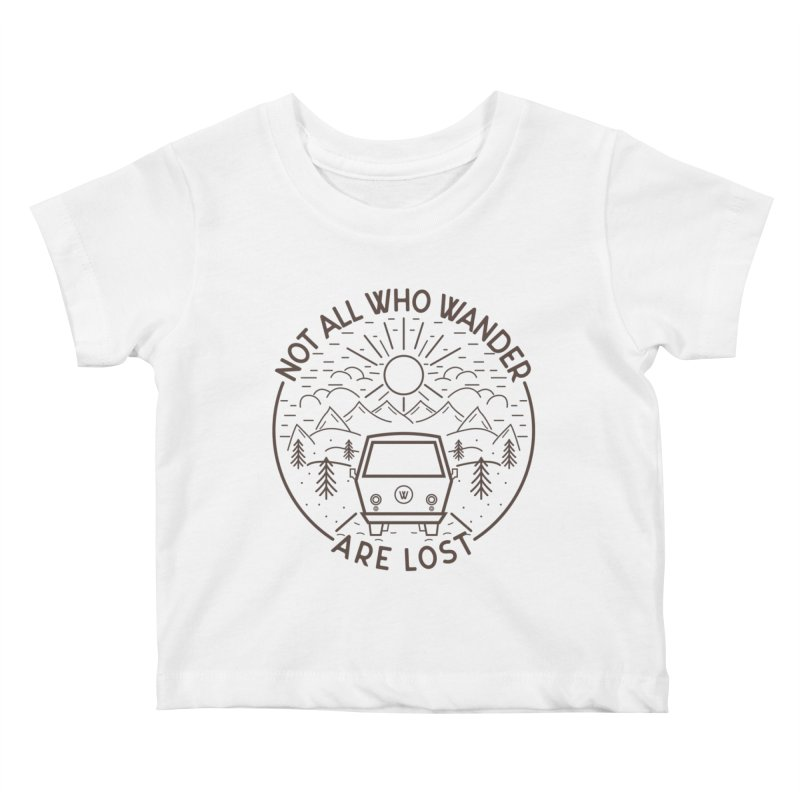 Not all Who Wander are Lost Kids Baby T-Shirt by Pbatu's Artist Shop