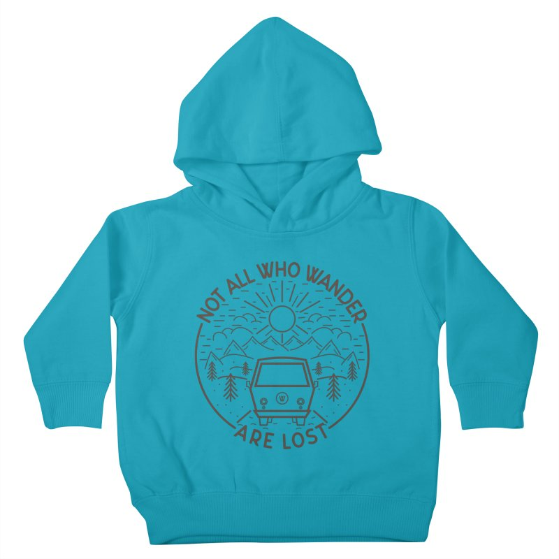 Not all Who Wander are Lost Kids Toddler Pullover Hoody by Pbatu's Artist Shop