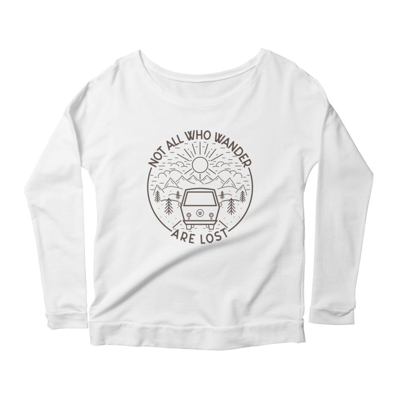 Not all Who Wander are Lost Women's Scoop Neck Longsleeve T-Shirt by Pbatu's Artist Shop