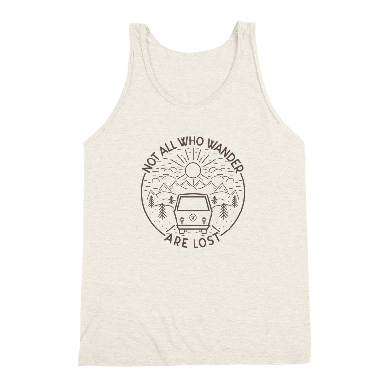 Not all Who Wander are Lost Men's Triblend Tank by Pbatu's Artist Shop