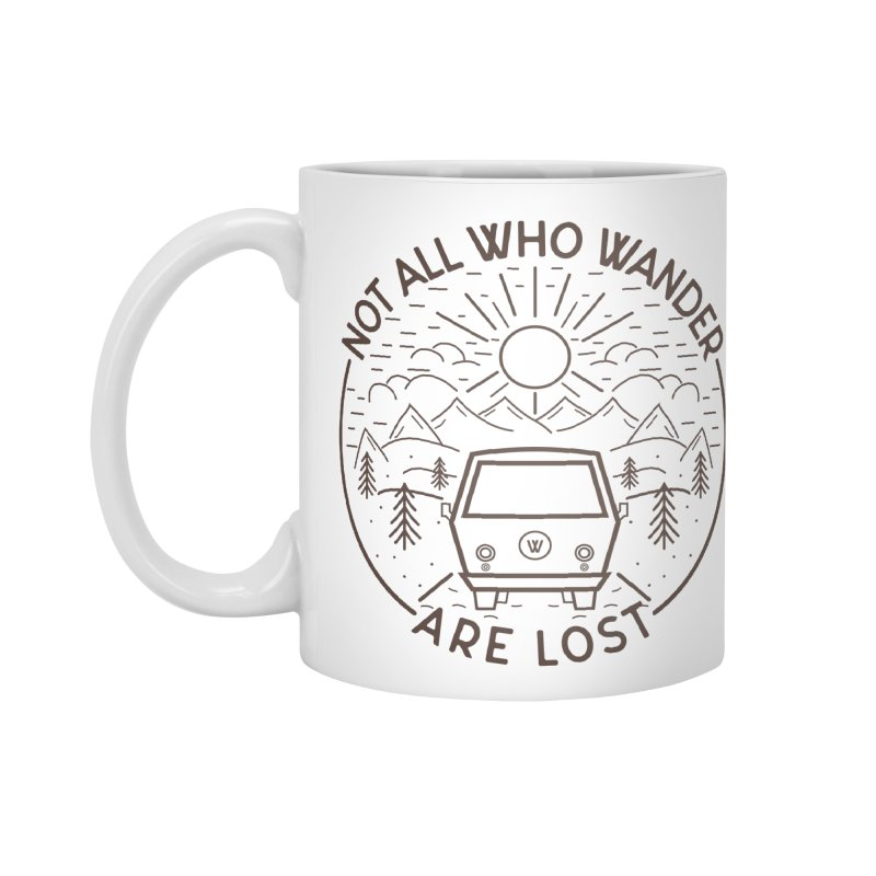 Not all Who Wander are Lost Accessories Standard Mug by Pbatu's Artist Shop