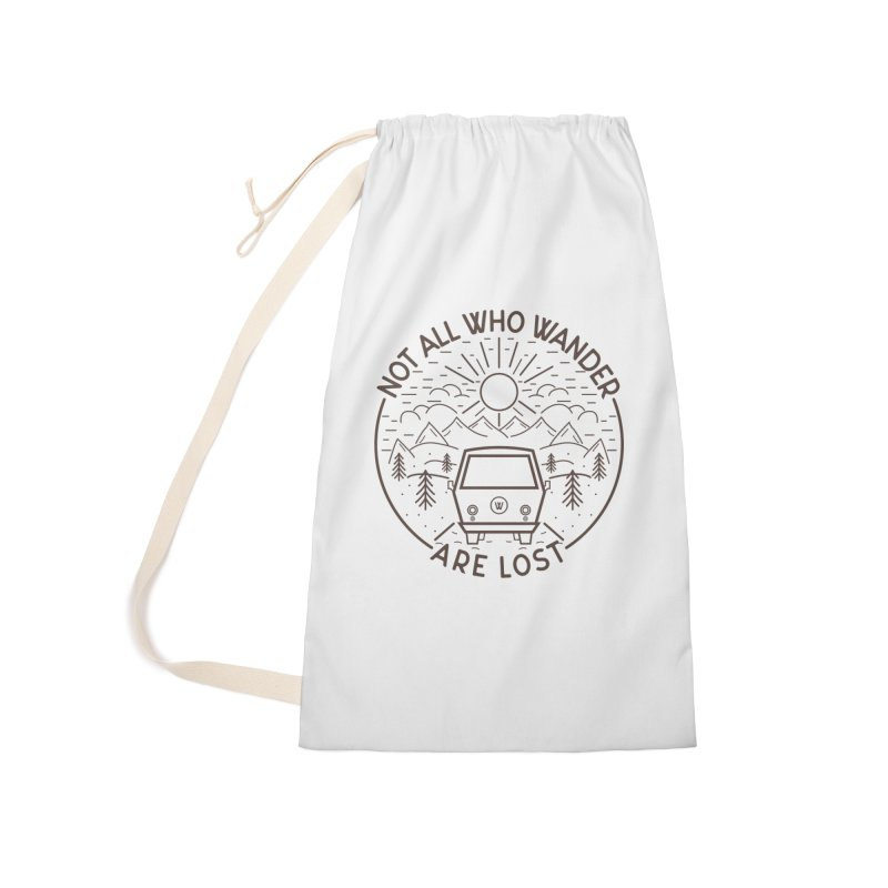 Not all Who Wander are Lost Accessories Laundry Bag Bag by Pbatu's Artist Shop