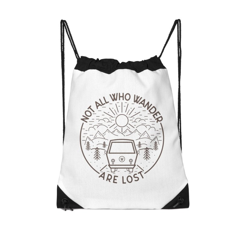 Not all Who Wander are Lost Accessories Drawstring Bag Bag by Pbatu's Artist Shop
