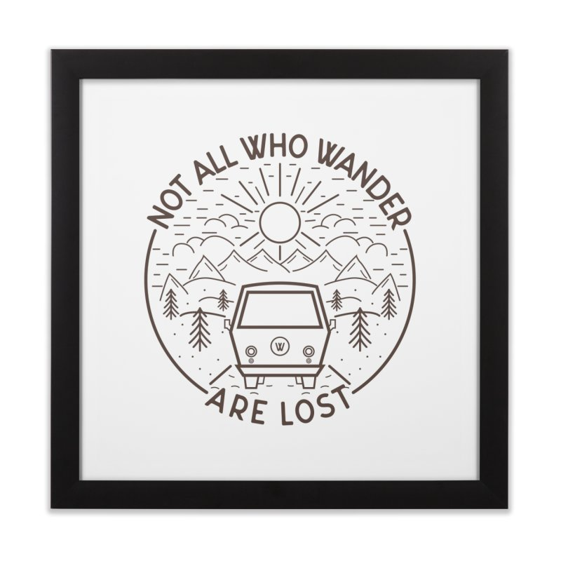 Not all Who Wander are Lost Home Framed Fine Art Print by Pbatu's Artist Shop