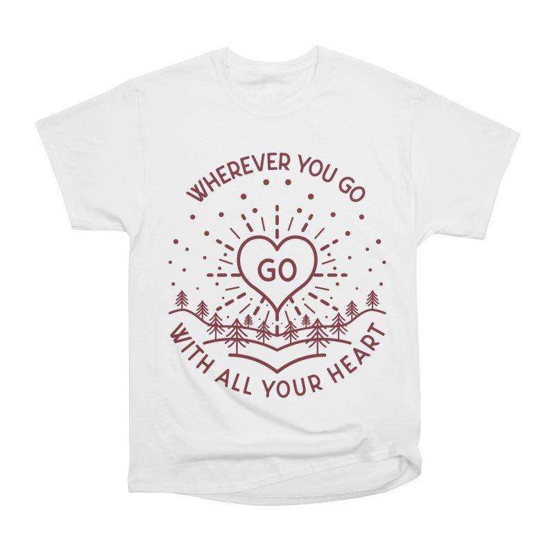 Wherever You Go, Go With All Your Heart Men's Heavyweight T-Shirt by Pbatu's Artist Shop