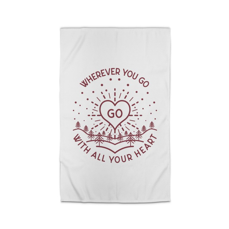 Wherever You Go, Go With All Your Heart Home Rug by Pbatu's Artist Shop