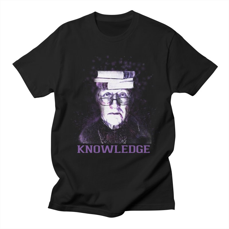 Knowledge Women's Regular Unisex T-Shirt by Pbatu's Artist Shop