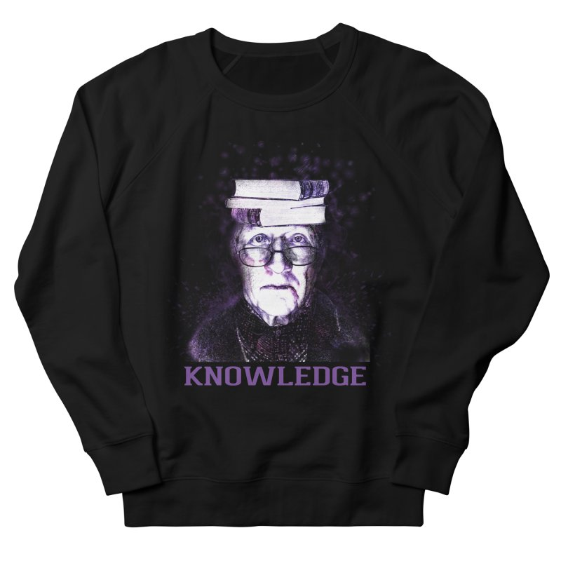 Knowledge Women's French Terry Sweatshirt by Pbatu's Artist Shop