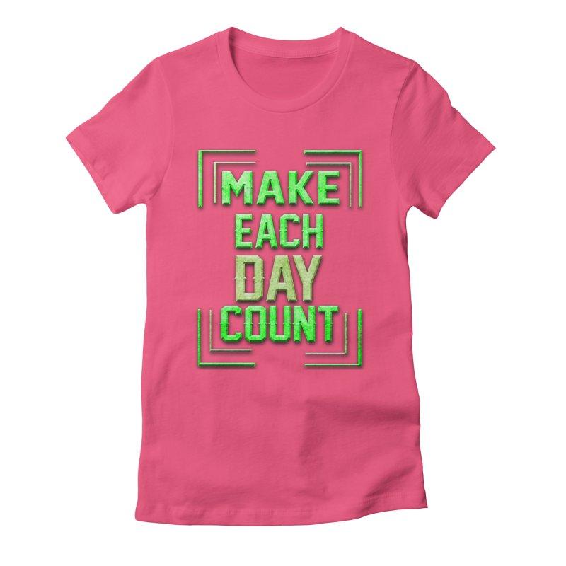 Make it Count Women's Fitted T-Shirt by Pbatu's Artist Shop