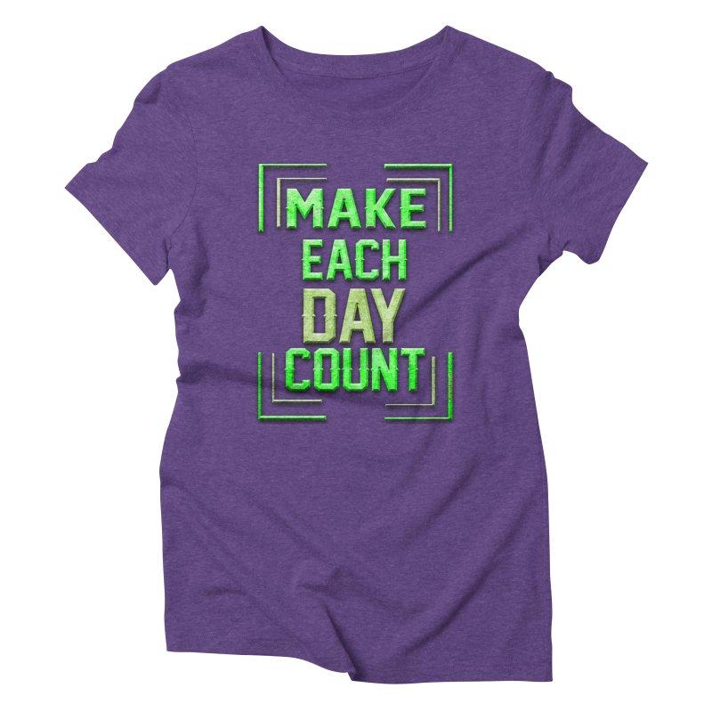 Make it Count Women's Triblend T-Shirt by Pbatu's Artist Shop
