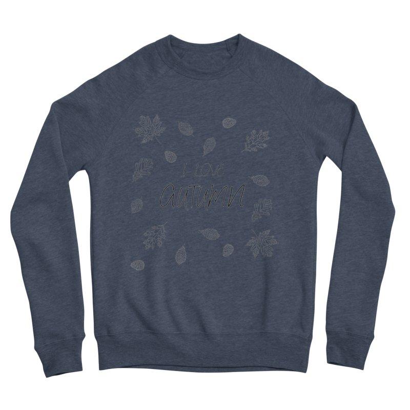 I love autumn (black) Women's Sweatshirt by Pbatu's Artist Shop