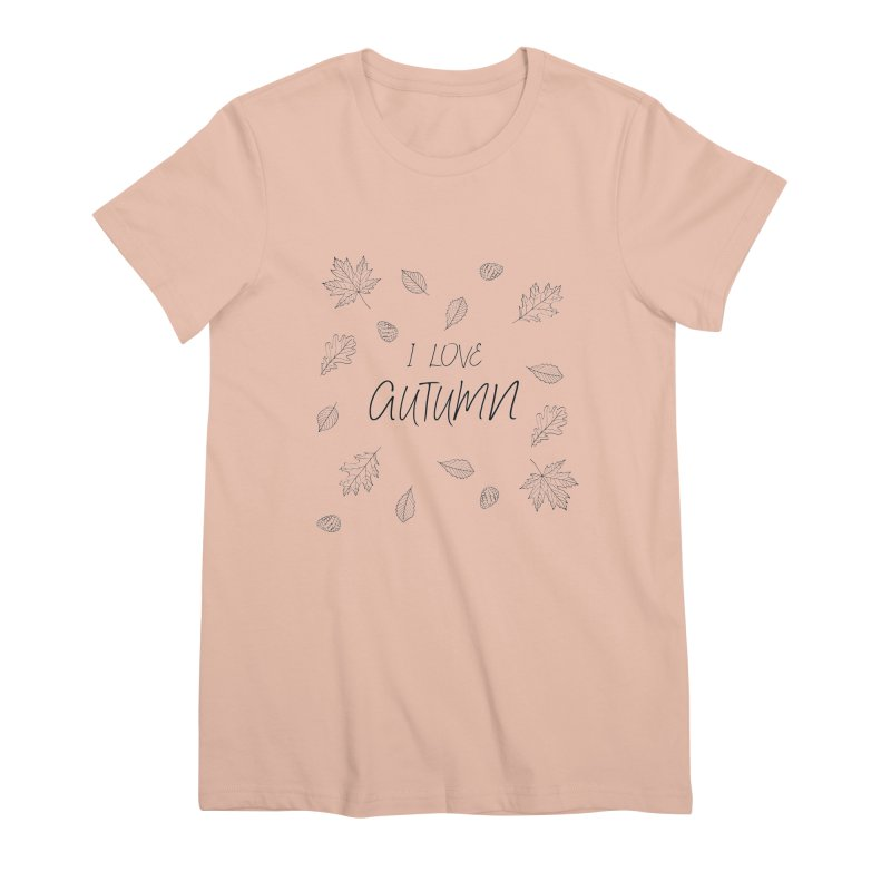 I love autumn (black) Women's Premium T-Shirt by Pbatu's Artist Shop