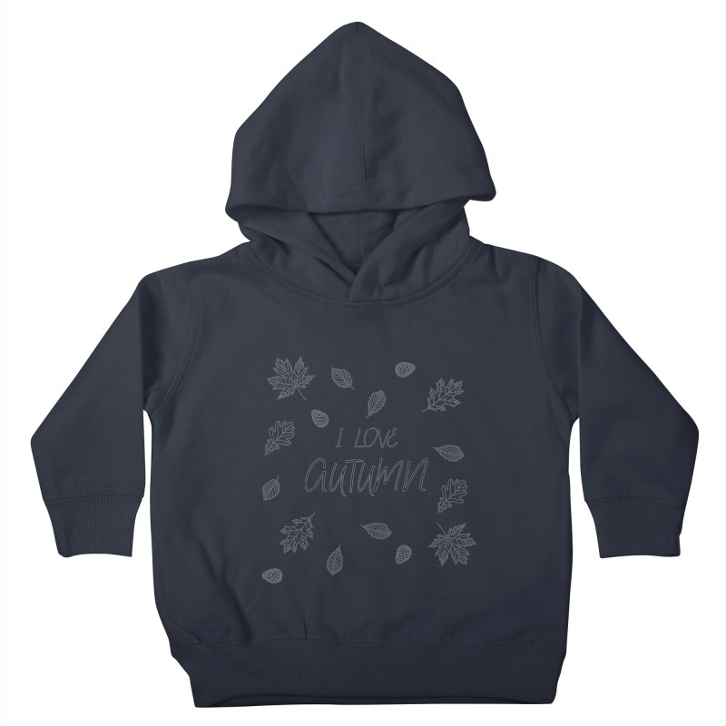 I love autumn (black) Kids Toddler Pullover Hoody by Pbatu's Artist Shop