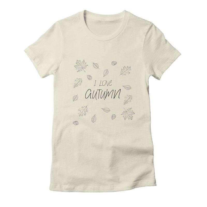 I love autumn (black) Women's Fitted T-Shirt by Pbatu's Artist Shop