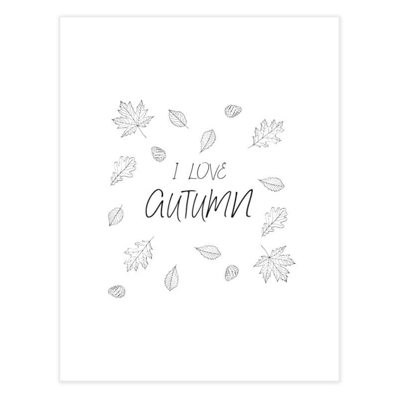 I love autumn (black) Home Fine Art Print by Pbatu's Artist Shop