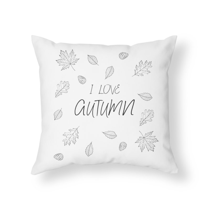 I love autumn (black) Home Throw Pillow by Pbatu's Artist Shop