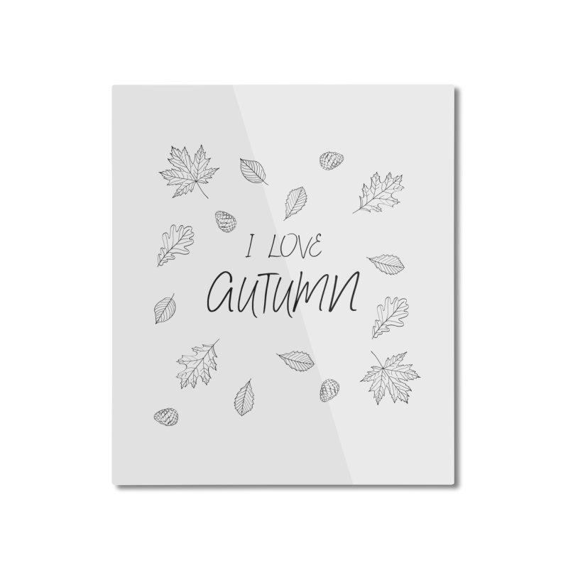 I love autumn (black) Home Mounted Aluminum Print by Pbatu's Artist Shop