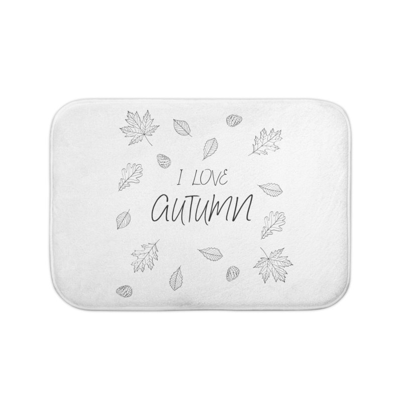I love autumn (black) Home Bath Mat by Pbatu's Artist Shop