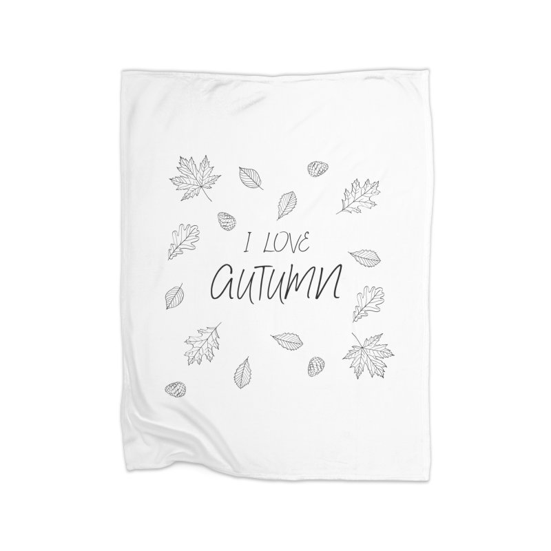 I love autumn (black) Home Blanket by Pbatu's Artist Shop