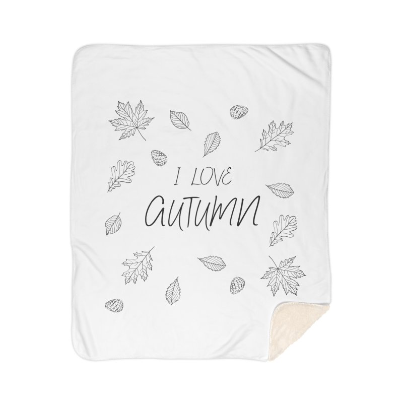 I love autumn (black) Home Sherpa Blanket Blanket by Pbatu's Artist Shop