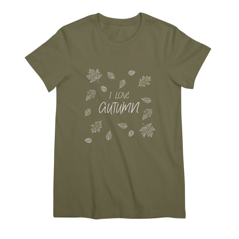 I love autumn (white) Women's Premium T-Shirt by Pbatu's Artist Shop