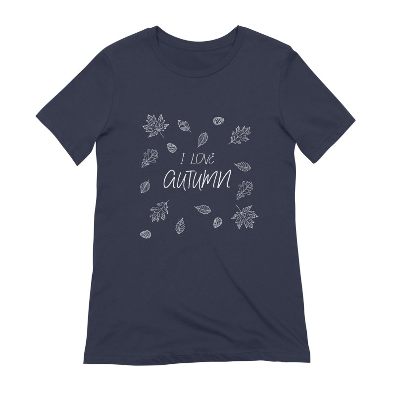 I love autumn (white) Women's Extra Soft T-Shirt by Pbatu's Artist Shop